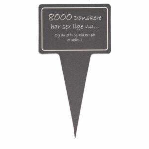sjovt planteskilt - 8000 danskere